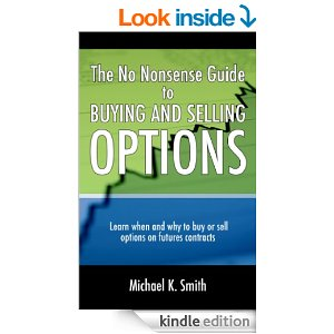 The No Nonsense Guide to Buying and Selling Options